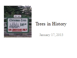 Trees in History PowerPoint PPT Presentation