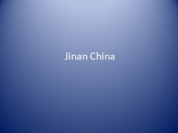 Jinan China PowerPoint PPT Presentation