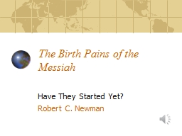 The Birth Pains of the Messiah