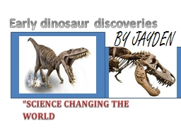 Early dinosaur discoveries
