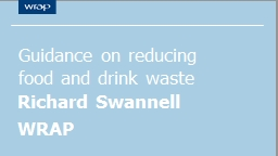 Guidance on reducing food and drink waste PowerPoint PPT Presentation