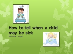 How to tell when a child may be sick