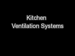 kitchen ventilation systems pdf document docslides. Black Bedroom Furniture Sets. Home Design Ideas
