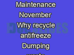 ANTIFREEZE RECYCLING Best Environmental Practices for Auto Repair and Fleet Maintenance November  Why recycle antifreeze Dumping waste antifreeze may be illegal waste antifreeze may contain heavy met PowerPoint PPT Presentation