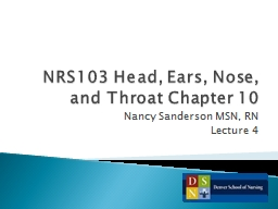 NRS103 Head, Ears, Nose, and Throat Chapter 10