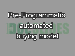 Pre-Programmatic automated buying model