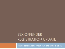 THE NATIONAL GUIDELINES FOR SEX OFFENDER