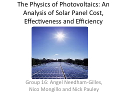 The Physics of Photovoltaics: An Analysis of Solar Panel Co PowerPoint PPT Presentation