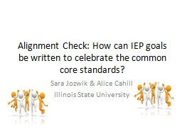 Alignment Check: How can IEP goals be written to celebrate PowerPoint PPT Presentation