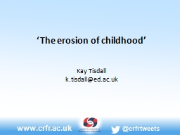 'The erosion of childhood'