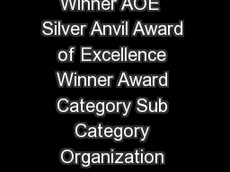 Silver Anvil Results Award Column Key Silver  Silver Anvil Winner AOE  Silver Anvil Award of Excellence Winner Award Category Sub Category Organization Agency Title of Entry Silver COMMUNITY RELATIO PDF document - DocSlides