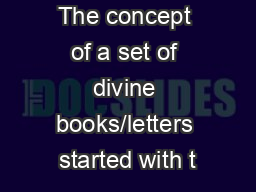 The concept of a set of divine books/letters started with t