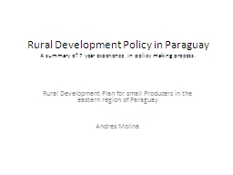 Rural Development Policy in Paraguay PowerPoint Presentation, PPT - DocSlides