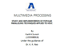 MULTIMEDIA PROCESSING PowerPoint PPT Presentation