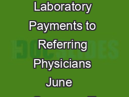 Special Fraud Alert Laboratory Payments to Referring Physicians June   Summary T