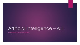 Artificial Intelligence – A.I.