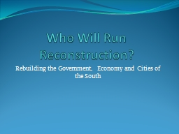 Who Will Run Reconstruction?