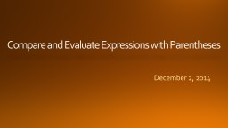 Compare and Evaluate Expressions with Parentheses PowerPoint PPT Presentation