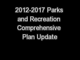 2012-2017 Parks and Recreation Comprehensive Plan Update