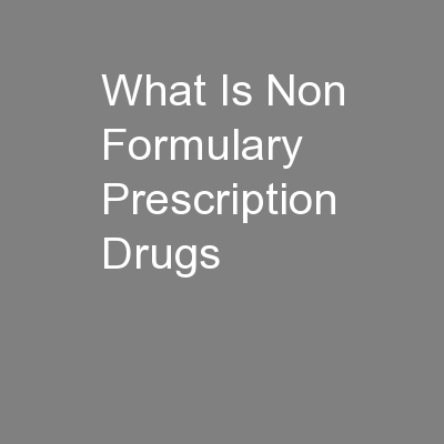 What Is Non Formulary Prescription Drugs