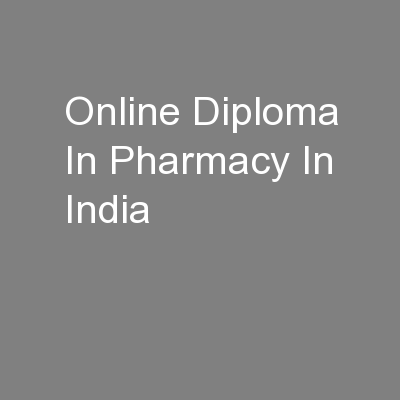 Online Diploma In Pharmacy In India