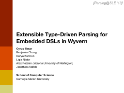 Extensible Type-Driven Parsing for PowerPoint PPT Presentation