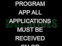 APPLICATION FOR AN ADVANCE  INTEREST ONLY PROVISIONS  ADVANCE PA YMENTS PROGRAM APP ALL APPLICATIONS MUST BE RECEIVED ON OR BEFORE MARCH   APP Interest Rebate Producer Application  Production Period