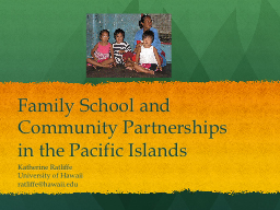 Family School and Community Partnerships in the Pacific Isl
