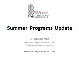 Summer Programs Update