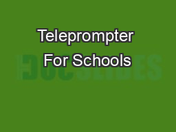 Teleprompter For Schools