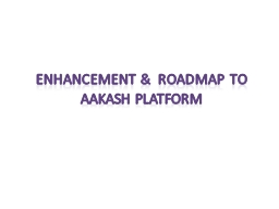 Enhancement &  Roadmap to
