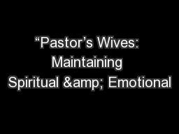 """Pastor's Wives: Maintaining Spiritual & Emotional"
