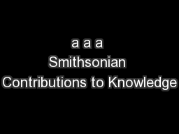 a a a Smithsonian Contributions to Knowledge