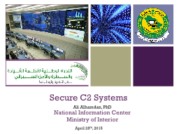 Secure C2 Systems PowerPoint PPT Presentation