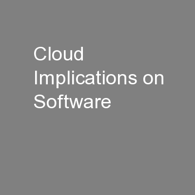 Cloud Implications on Software