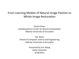 From Learning Models of Natural Image Patches to Whole Imag