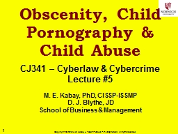 Obscenity, Child Pornography & Child Abuse
