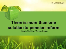 There is more than one solution to pension reform