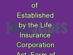 Form of Appointment of Appointee Form  Page  of  Established by the Life Insurance Corporation Act  Form of Appointment of Appointee  Form No PowerPoint PPT Presentation