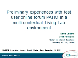 Preliminary experiences with test user online forum PATIO i