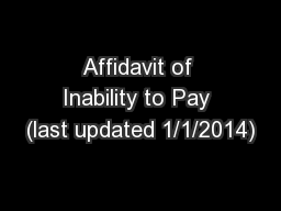 Affidavit of Inability to Pay (last updated 1/1/2014)