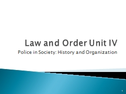 Law and Order Unit IV PowerPoint PPT Presentation