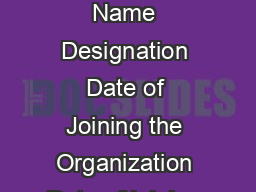 Performance Appraisal Form SHSB PERFORMANCE APPRAISAL FORM PSORHHVDUWLFXODU Name Designation Date of Joining the Organization Date of joining the Current Designation Activity Distribution of APA form