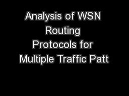 Analysis of WSN Routing Protocols for Multiple Traffic Patt