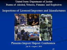 Inspections of Licensed Importers and Manufacturers
