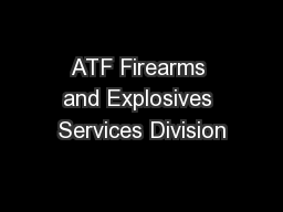 ATF Firearms and Explosives Services Division