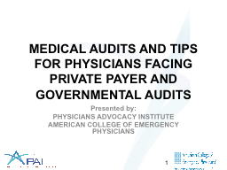 MEDICAL AUDITS AND TIPS FOR PHYSICIANS FACING PRIVATE PAYER