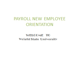 PAYROLL NEW EMPLOYEE ORIENTATION PowerPoint Presentation, PPT - DocSlides