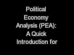 Political Economy Analysis (PEA): A Quick Introduction for
