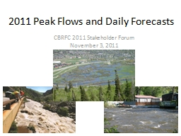2011 Peak Flows and Daily Forecasts